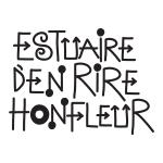 Estuaire d'en Rire - Honfleur